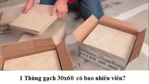 1 thùng gạch 30×60 bao nhiêu viên?