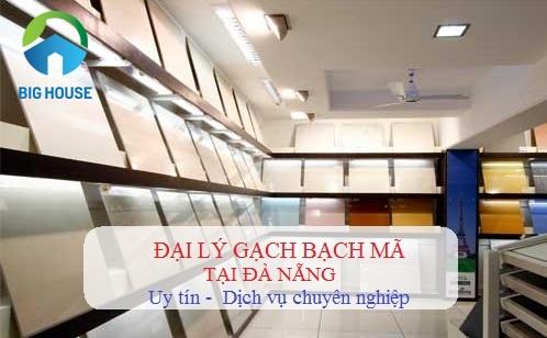 Bật mí Showroom gạch Bạch Mã tại Đà Nẵng UY TÍN số 1 Việt Nam
