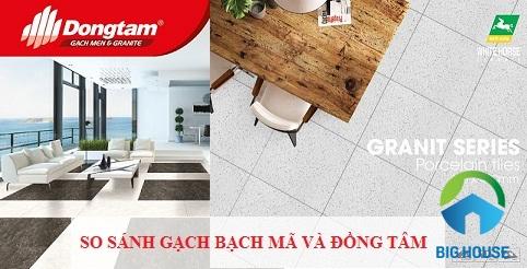 So sánh gạch Bạch Mã và Đồng Tâm chi tiết, nên dùng loại gạch nào?