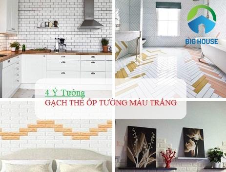 4 Ý tưởng nổi bật với gạch thẻ ốp tường màu trắng
