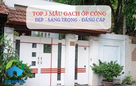 TOP mẫu Gạch ốp cổng nhà Đảm bảo ĐẸP – BỀN VỮNG với thời gian