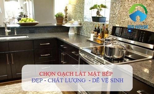 3 nguyên tắc chọn gạch lát mặt bếp Bền – Đẹp và TOP mã gạch ấn tượng