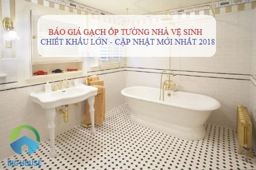 Báo giá gạch ốp tường nhà vệ sinh Chính xác nhất – Đầy đủ nhất 2018