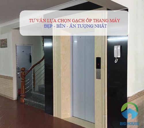 Cách chọn gạch ốp thang máy Bền – Đẹp – Sang trọng nhất 2021