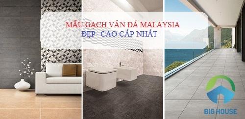 Tổng hợp mẫu gạch vân đá Malaysia Cực sang trọng cho các Công trình