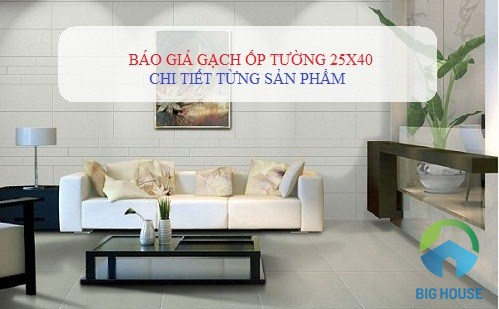 Bảng giá gạch ốp tường 25×40 Bạch Mã mới – Chi tiết từng sản phẩm