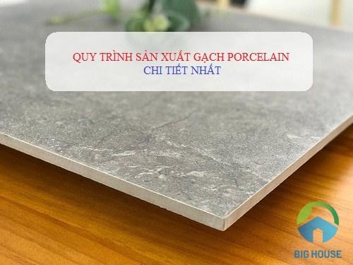 quy trình sản xuất gạch porcelain